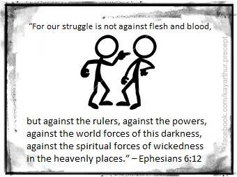 Kay Arthur The next time a conflict arises remember your battle is not against flesh and blood!